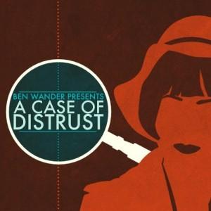 Cover A Case of Distrust