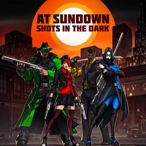 Cover At Sundown: Shots In The Dark