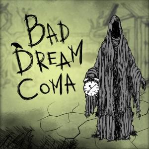 Cover Bad Dream: Coma