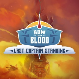 Cover Bow to Blood: Last Captain Standing