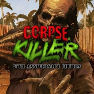 Cover Corpse Killer: 25th Anniversary Edition
