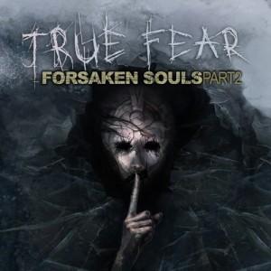 Cover True Fear: Forsaken Souls - Part 2