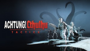 Cover Achtung! Cthulhu Tactics