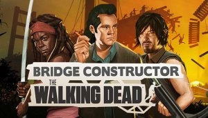 Cover Bridge Constructor: The Walking Dead