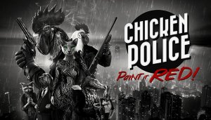 Cover Chicken Police - Paint it RED!