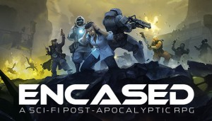 Cover Encased: a sci-fi post-apocalyptic RPG