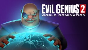 Cover Evil Genius 2: World Domination