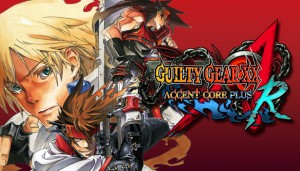 Cover GUILTY GEAR XX ACCENT CORE PLUS R