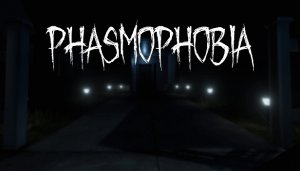 Cover Phasmophobia