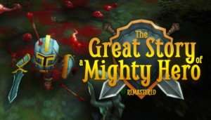 Cover The Great Story of a Mighty Hero - Remastered