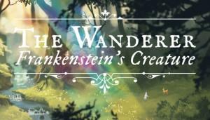 Cover The Wanderer: Frankenstein's Creature