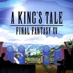 Cover A King's Tale: Final Fantasy XV