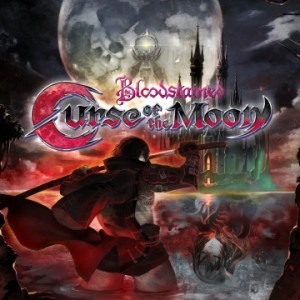 Cover Bloodstained: Curse of the Moon (PS4)