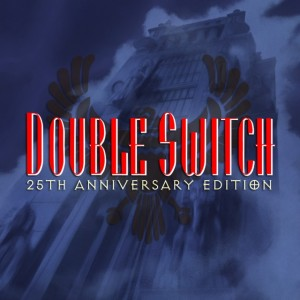 Cover Double Switch: 25th Anniversary Edition