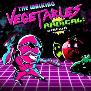 Cover The Walking Vegetables: Radical Edition