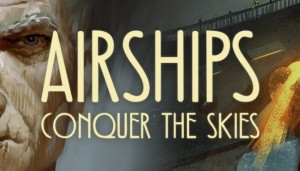 Cover Airships: Conquer the Skies
