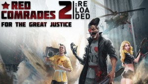 Cover Red Comrades 2: For the Great Justice. Reloaded