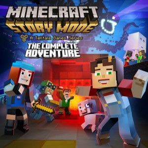 Cover Minecraft: Story Mode - A Telltale Games Series - The Complete Adventure