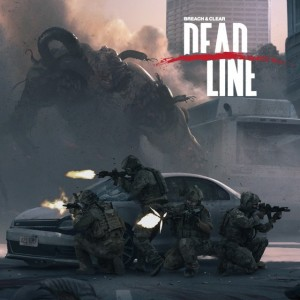 Cover Breach & Clear: Deadline